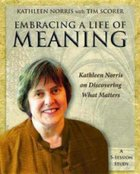 Embracing a Life of Meaning - Workbook Paperback