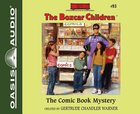 The Comic Book Mystery (Unabridged, 2 CDS) (#093 in Boxcar Children Audio Series) CD
