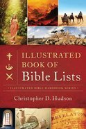 The Illustrated Book of Bible Lists Paperback