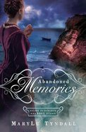 Abandoned Memories (#03 in Escape To Paradise Series) Paperback