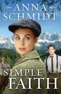 Simple Faith (#02 in Peacemakers Series) Paperback