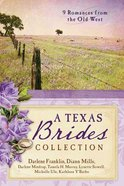9in1: A Texas Brides Collection Paperback