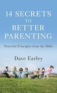 14 Secrets to Better Parenting Mass Market