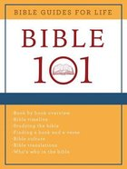 Bible 101 (Bible Guides For Life Series) Paperback