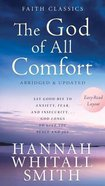 The God of All Comfort (Faith Classics Series) Mass Market