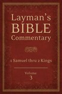 1 Samuel Thru 2 Kings (#03 in Layman's Bible Commentary Series) Paperback