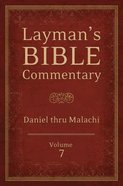 Daniel Thru Malachi (#07 in Layman's Bible Commentary Series) Paperback