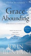 Grace Abounding (Faith Classics Series) Mass Market