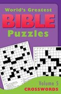 Crosswords (#05 in World's Greatest Bible Puzzles Series) Paperback