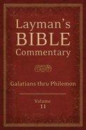 Galatians Thru Philemon (#11 in Layman's Bible Commentary Series) Paperback