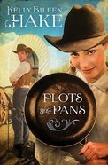 Plots and Pans Paperback