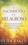 El Nacimiento De Lo Milagroso (Birthing The Miraculous)
