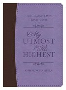 My Utmost For His Highest (Purple/Brown) (Deluxe) Flexi Back