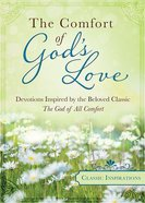 Classic Inspiration: The Comfort of God's Love Paperback