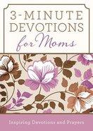3-Minute Devotions For Moms Paperback