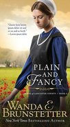 Plain and Fancy (#03 in Brides Of Lancaster County Series) Mass Market