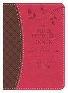Bible Promise Book For Women - Prayer & Praise Edition Paperback