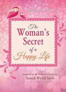 The Woman's Secret of a Happy Life Paperback