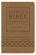Genesis Thru Numbers (Deluxe Handy Size) (#01 in Layman's Bible Commentary Series)