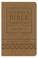 Isaiah Thru Ezekiel (Deluxe Handy Size) (#06 in Layman's Bible Commentary Series) Imitation Leather