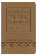 Acts Thru 2 Corinthians (Deluxe Handy Size) (#10 in Layman's Bible Commentary Series) Imitation Leather