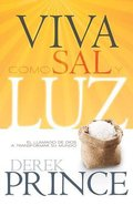 Viva Como Sal Y Luz (Living As Salt And Light)
