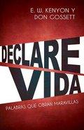 Declare Vida (Speak Life) Paperback