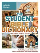 The Student Bible Dictionary (Expanded And Edition) Paperback