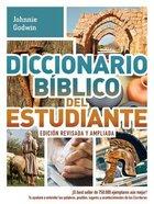 Diccionario Biblico Del Estudiante (Student Bible Dictionary) Paperback