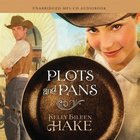 Plots and Pans (Unabridged Mp3) CD