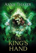 The King's Hand (#02 in Knight Of Eldaran Series)