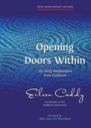 Opening Doors Within (20th Anniversary Edition) Paperback