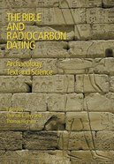 The Bible and Radiocarbon Dating Paperback