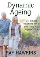 Dynamic Ageing Paperback