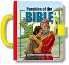 Parables of the Bible (With Handle and Lock) (Handy Bible Series) Padded Board Book