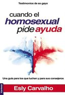 Cuando El Homosexual Pide Ayuda (When The Homosexual Asks For Help)