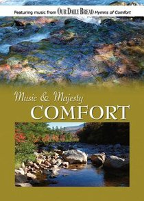 Music & Majesty #01: Comfort (Our Daily Bread Series)