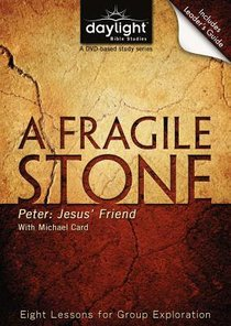 A Fragile Stone (DVD With Leaders Guide) (Daylight Bible Study Series)