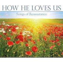 How He Loves Us: Songs of Reassurance
