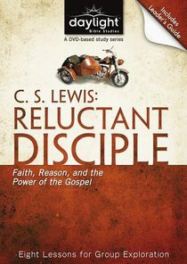 C.S. Lewis Reluctant Disciple (DVD With Leaders Guide) (Daylight Bible Study Series)
