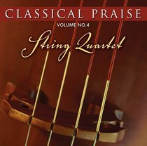 String Quartet (#04 in Classical Praise Series)