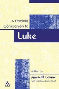 Feminist Companion to Luke