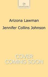 Arizona Lawman (#1124 in Heartsong Series)