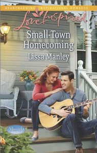 Small-Town Homecoming (Moonlight Cove) (Love Inspired Series)