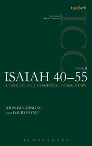 Isaiah 40-55 (Volume 2) (International Critical Commentary Series)