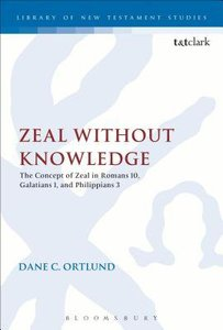Zeal Without Knowledge (Library Of New Testament Studies Series)
