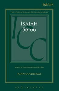 Isaiah 56-66 (Volume 3) (International Critical Commentary Series)