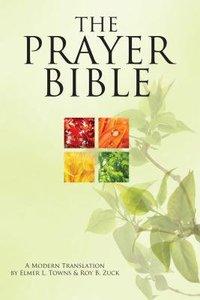 The Prayer Bible: A Modern Translation