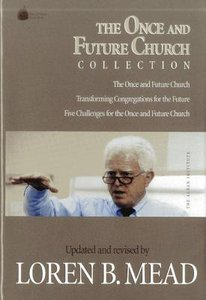 The Once and Future Church Collection