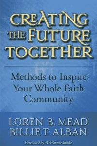 Creating the Future Together
